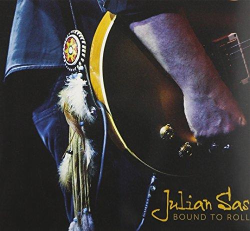 Julian Sas: Bound to Roll (Audio CD)