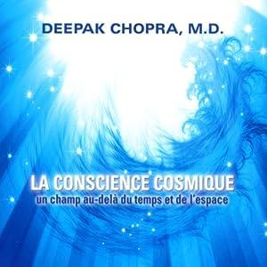 La conscience cosmique | Livre audio