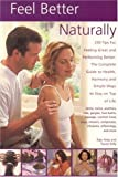 Feel Better Naturally, Rajie Airey, 184476107X