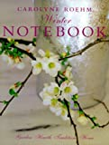 img - for Carolyne Roehm's Winter Notebook book / textbook / text book