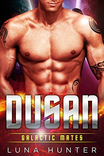 Dusan (Scifi Alien Romance) (Galactic Mates) by [Hunter, Luna]