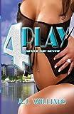 4 Play, A. J. Williams, 0984388133