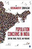 Population Concerns in India: Shifting Trends, Policies and Programs