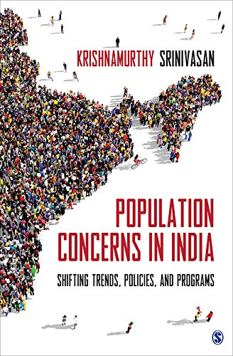 Population Concerns in India: Shifting Trends; Policies and Programs