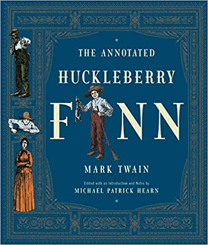 The Adventures of Huckleberry Finn [Annotated]