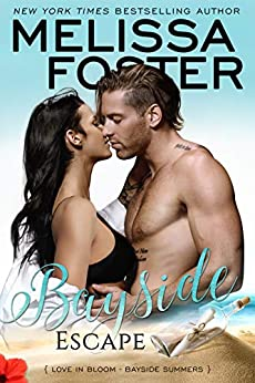 Bayside Escape (Bayside Summers Book 4) by [Foster, Melissa]