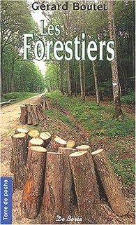 Les Forestiers par Gérard Boutet