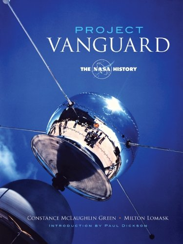 Project Vanguard: The NASA History (Dover Books on Astronomy)