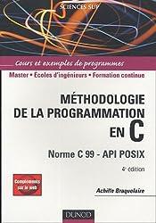 Méthodologie de la programmation en C : Norme C 99 - API POSIX