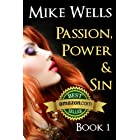 Passion, Power & Sin – Book 1: The Victim of a Global Internet Scam Plots Her Revenge
