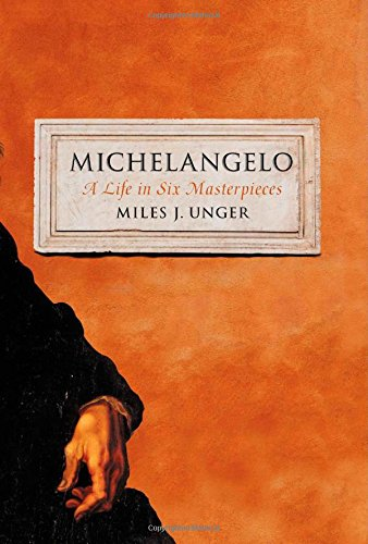 A Life in Six Masterpieces Michelangelo