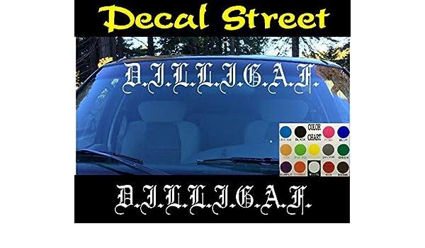 Amazon Com Celycasy D I L L I G A F Vinyl Decal Sticker