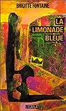 La limonade bleue par Fontaine