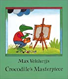 Crocodile's Masterpiece, Max Velthuijs, 1842700022