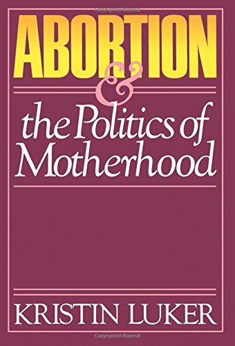 Abortion & the Politics of Motherhood