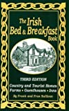 img - for The Irish Bed and Breakfast Book (Irish Bed & Breakfast Book) by Fran Sullivan (1998-04-06) book / textbook / text book