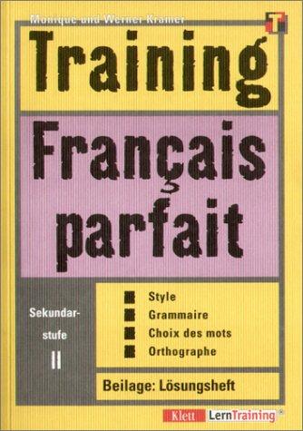 Training, Francais parfait, Sekundarstufe II