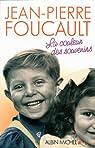 La couleur des souvenirs par Foucault