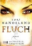 Die Phoenix Chroniken - Fluch (Liz-Phoenix-Serie, Band 4)