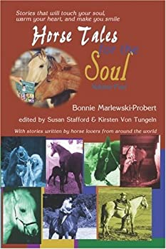 Horse Tales for the Soul Vol 1