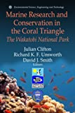 Marine Research and Conservation in the Coral Triangle: The Wakatobi National Park (Environmental Science, Engineering and Technology)