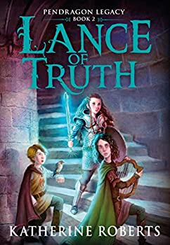 Lance of Truth by Katherine Roberts science fiction and fantasy book and audiobook reviews