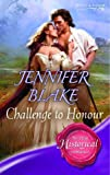 Front cover for the book Challenge to Honour by Jennifer Blake