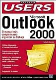 Microsoft Outlook 2000 (Manuales Users; Tu Puerta de Acceso Al Mundo Digital)