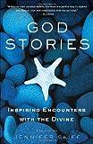 God Stories, Jennifer Skiff, 0307382699