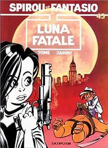 "Afficher ""Spirou et Fantasio n° 45 Luna fatale"""