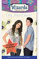 Disney Wizards Fiction: Oh, Brother! Bk. 7 Paperback
