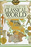 img - for The Atlas of the Classical World by Piero Bardi (1990-01-15) book / textbook / text book
