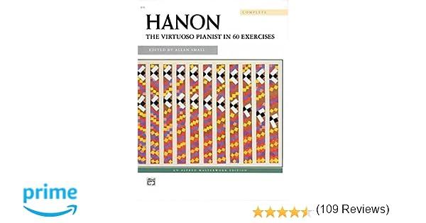 Hanon: The Virtuoso Pianist in 60 Exercises: Charles-Louis Hanon ...