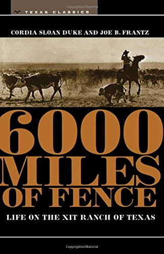 Six Fences (6000 Miles of Fence (M.K. Brown Range Life Series))