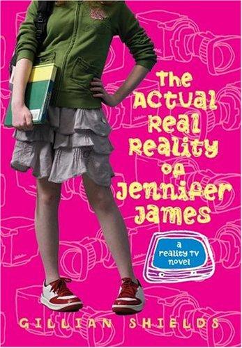 The Actual Real Reality of Jennifer James: A Reality TV Novel pdf epub