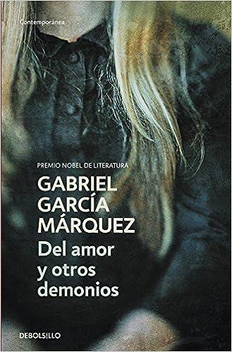 Del amor y otros demonios - Gabriel Garcia Marquez