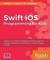 Swift iOS Programming for Kids