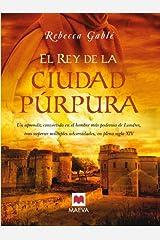 El rey de la ciudad púrpura (Nueva Historia) (Spanish Edition) Kindle Edition