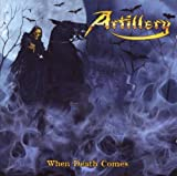 When Death Comes by Artillery (2009-08-11)