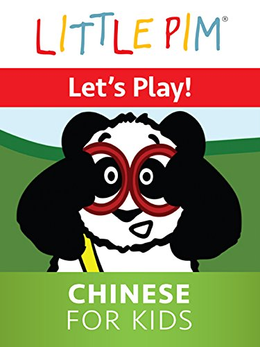 Little Pim: Let's Play! - Chinese for Kids -