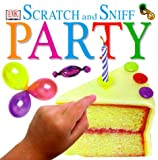 Scratch and Sniff: Party