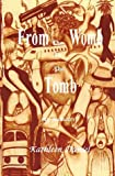 From the Womb to the Tomb, Kathleen Daniel, 1552123332