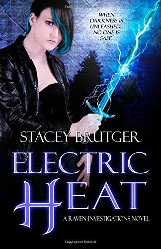 Download Electric Heat (A Raven Investigations Novel) (Volume 3) ebook