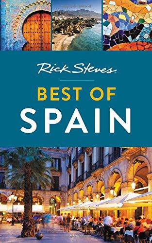 Rick Steves Best of Spain [Rick Steves] (Tapa Blanda)