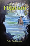 Fixation, Michael Anderson, 1591294614