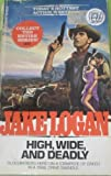 High, Wide, and Deadly, Jake Logan, 0425100162