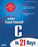 Sams Teach Yourself C in 21 Days, Fifth Edition (5th Edition)