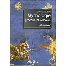 DICTIONNAIRE MYTHOLOGIE GRECQUE ROMAINE