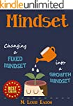 Mindset: Changing a Fixed Mindset Int...