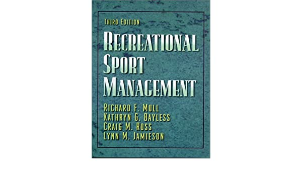 Recreational sport management 9780873228084 medicine health recreational sport management 9780873228084 medicine health science books amazon fandeluxe Choice Image